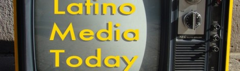 Latino Media Today