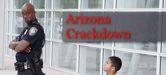 Arizona Crackdown