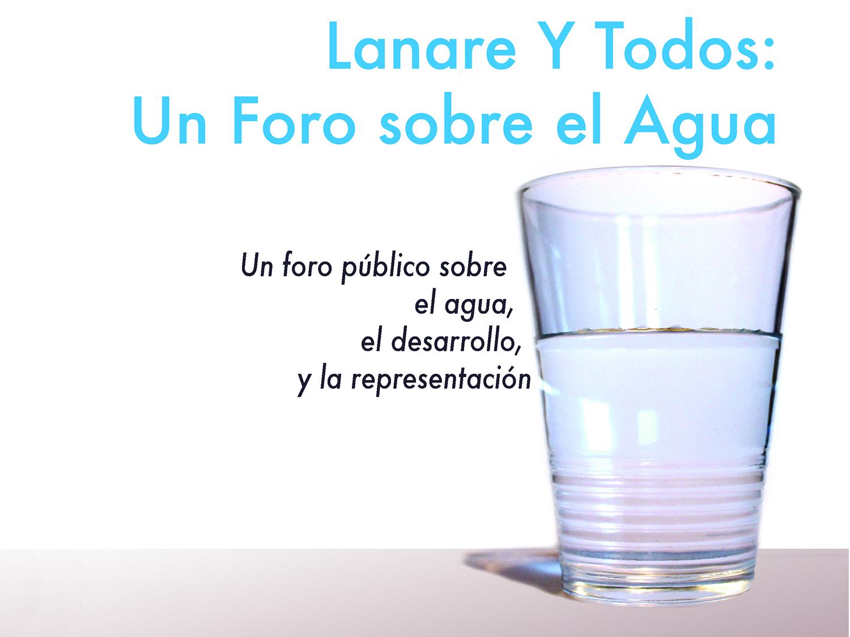 Lanare Y Todos – Un Foro Sobre El Aqua